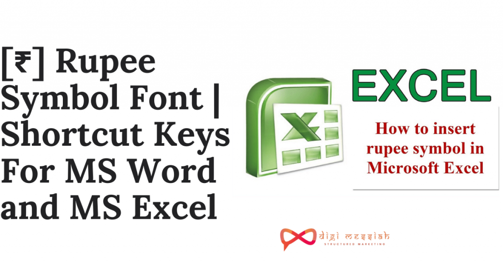 [₹] Rupee Symbol Font Shortcut Keys For MS Word and MS Excel
