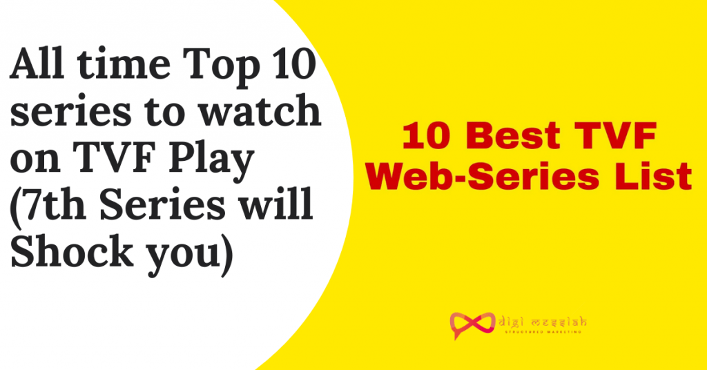 All time Top 10 series to watch on TVF Play ( 7th Series will Shock you )