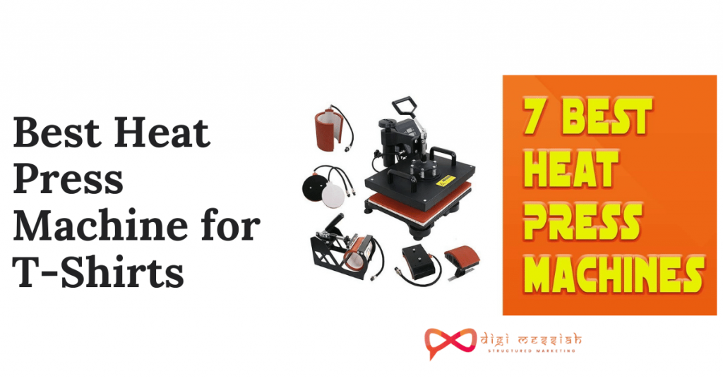 Best Heat Press Machine for T-Shirts