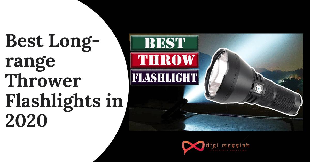 Best Long-range Thrower Flashlights in 2020