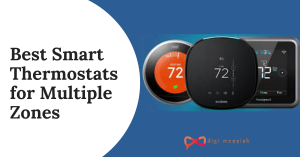 Best Smart Thermostats for Multiple Zones