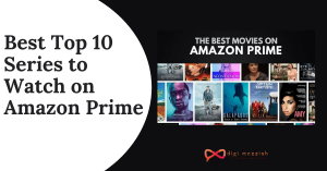 Best Top 10 Series to Watch on Amazon Prime