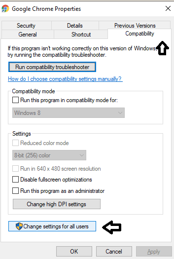 Click on compatibility and change settings for all users