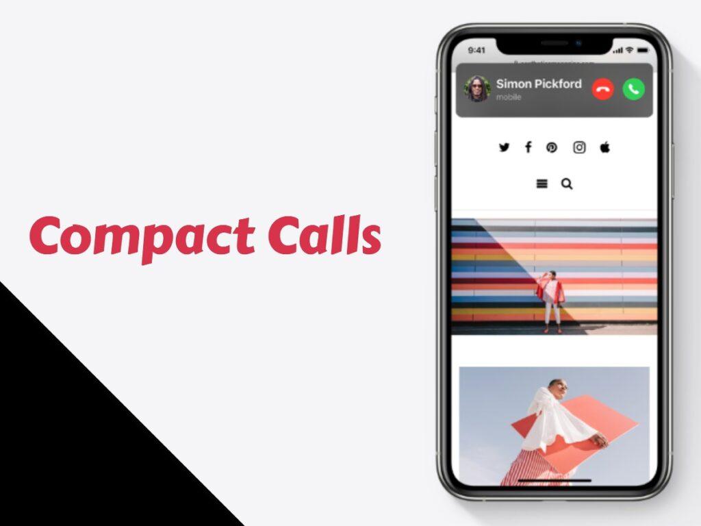 Compact calls iOS 14 Update