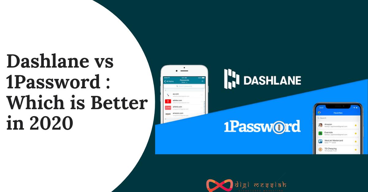 Dashlane vs 1Password Which is Better in 2020