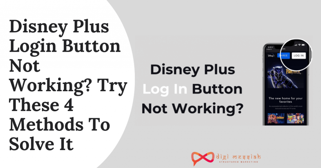 Disney Plus Login Button Not Working_ Try These 4 Methods To Solve It