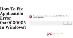 How To Fix Application Error 0xc0000005 In Windows_