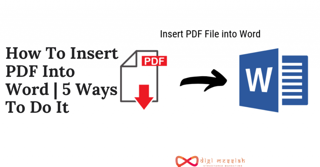 How To Insert PDF Into Word 5 Ways To Do It