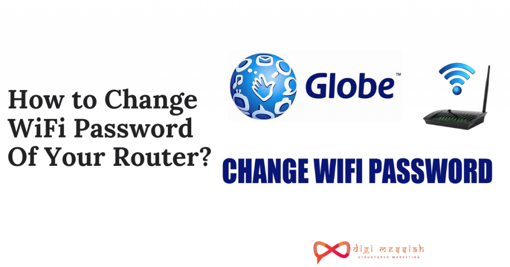 How to Change WiFi Password Of Your Router