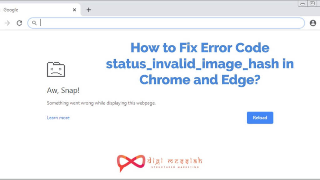 How to Fix Error Code status_invalid_image_hash in Chrome and Edge