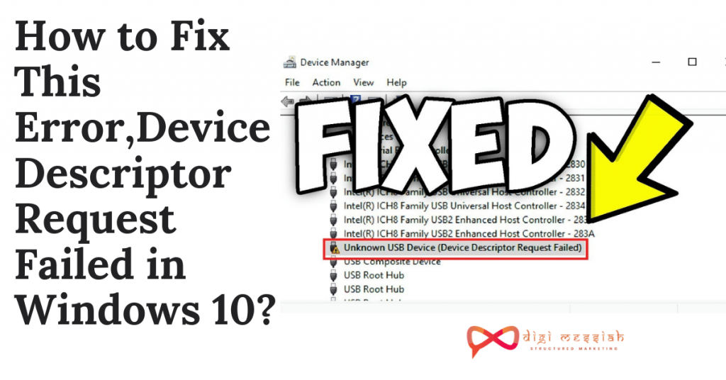 How to Fix This Error,Device Descriptor Request Failed in Windows 10_