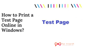 How to Print a Test Page Online in Windows