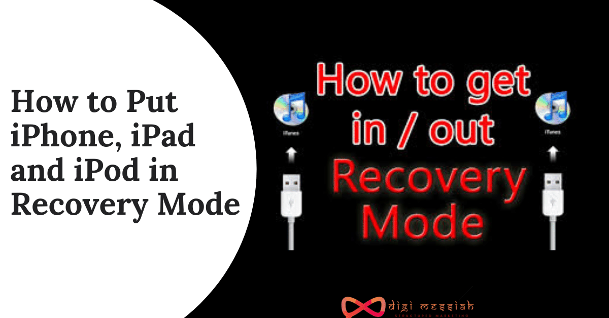 How to Put iPhone, iPad and iPod in Recovery Mode