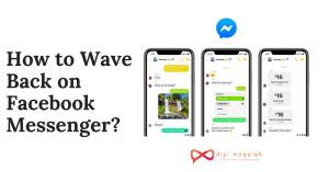 How to Wave Back on Facebook Messenger