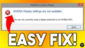 How to fix NVIDIA display settings are not available