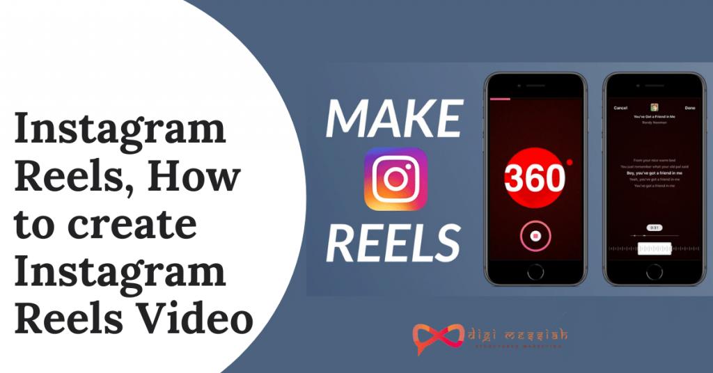 Instagram Reels, How to create Instagram Reels Video