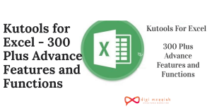 Kutools for Excel - 300 Plus Advance Features and Functions