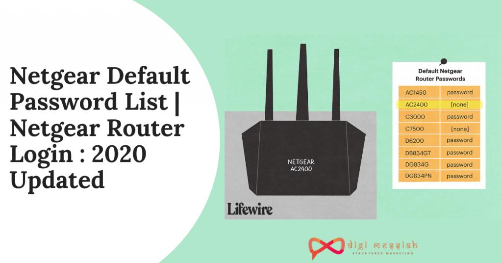Netgear Default Password List Netgear Router Login 2020 Updated