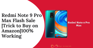 Redmi Note 9 Pro Max Flash Sale Trick to Buy on Amazon100% Working