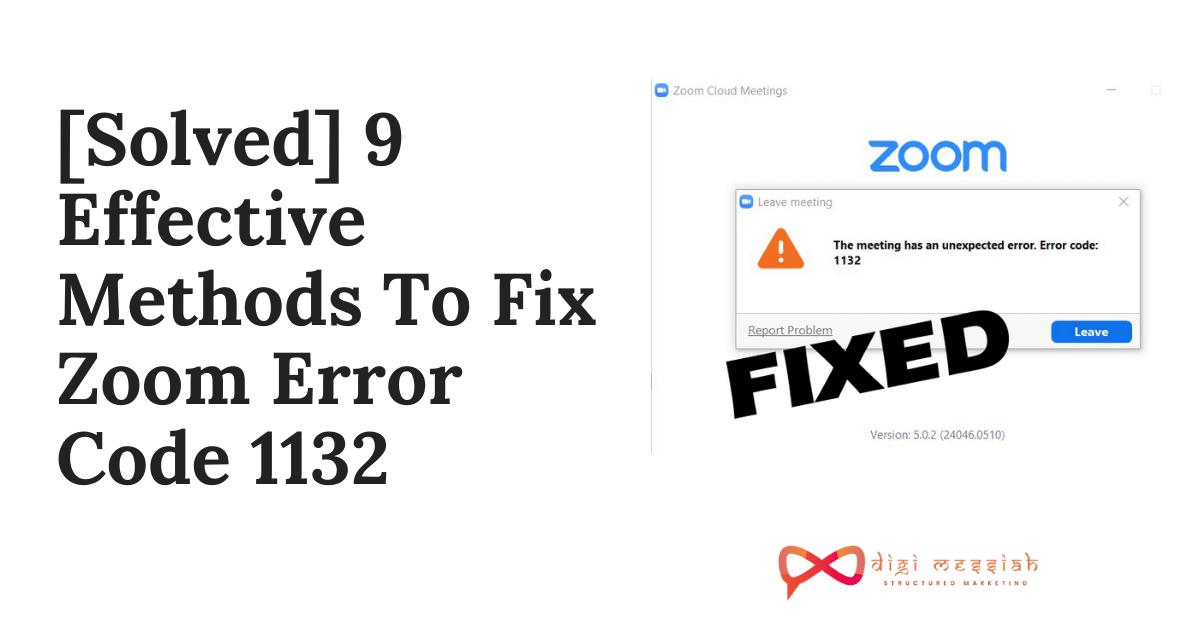 [Solved] 9 Effective Methods To Fix Zoom Error Code 1132