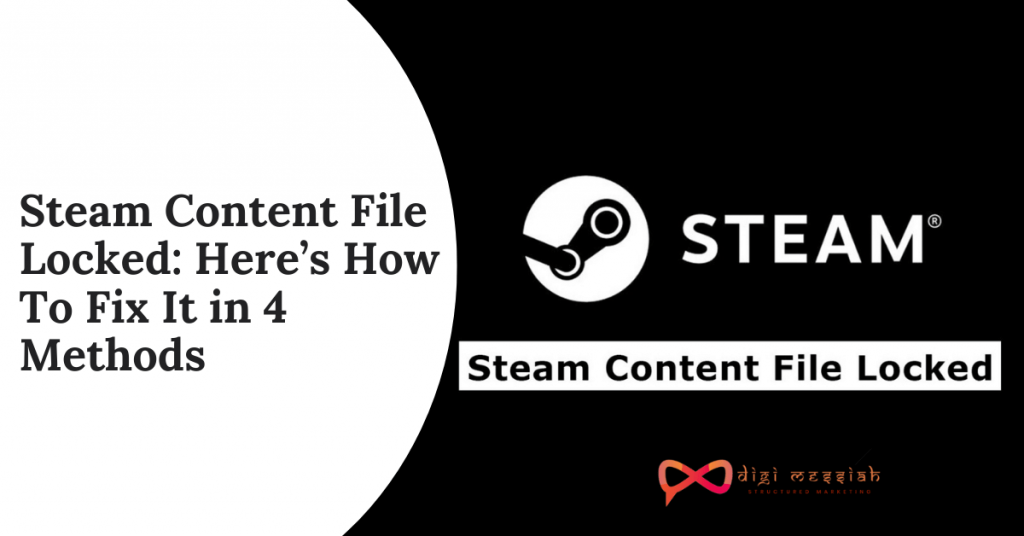 Steam Content File Locked_ Here's How To Fix It in 4 Methods