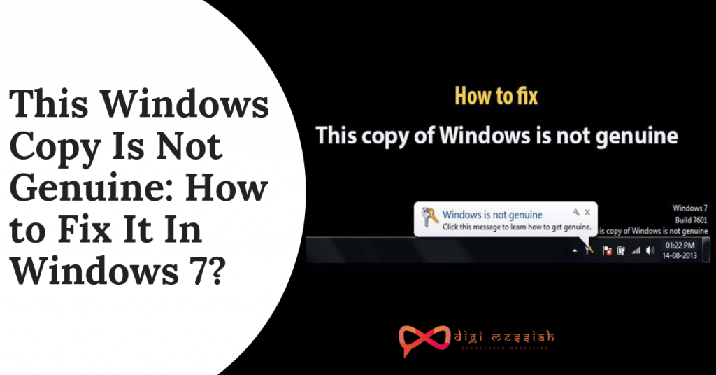 This Windows Copy Is Not Genuine How to Fix It In Windows 7
