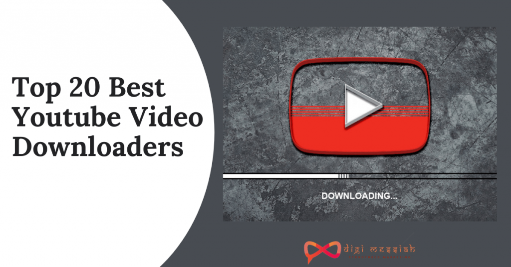 Top 20 Best Youtube Video Downloaders