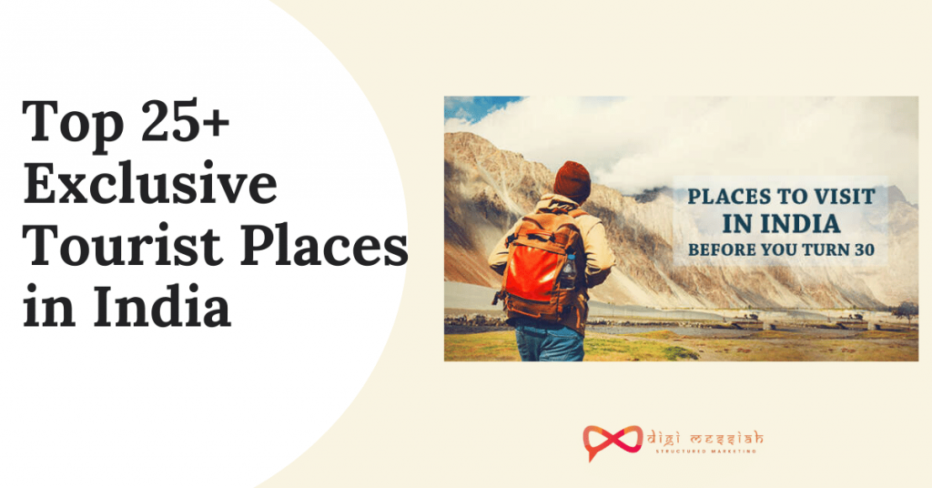 Top 25+ Exclusive Tourist Places in India