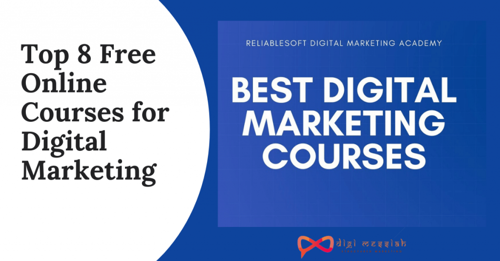 Top 8 Free Online Courses for Digital Marketing