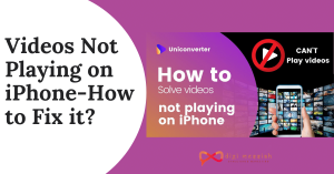 Videos Not Playing on iPhone-How to Fix it