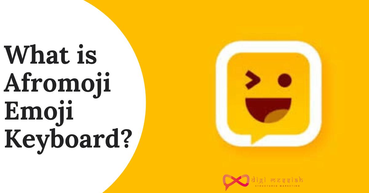 What is Afromoji Emoji Keyboard