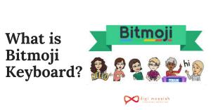 What is Bitmoji Keyboard