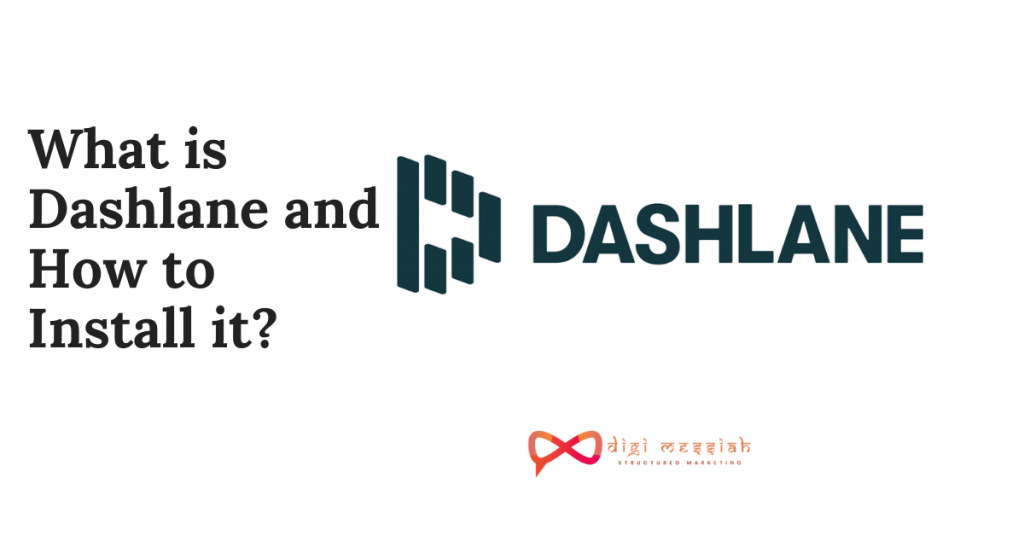 What is Dashlane and How to Install it_