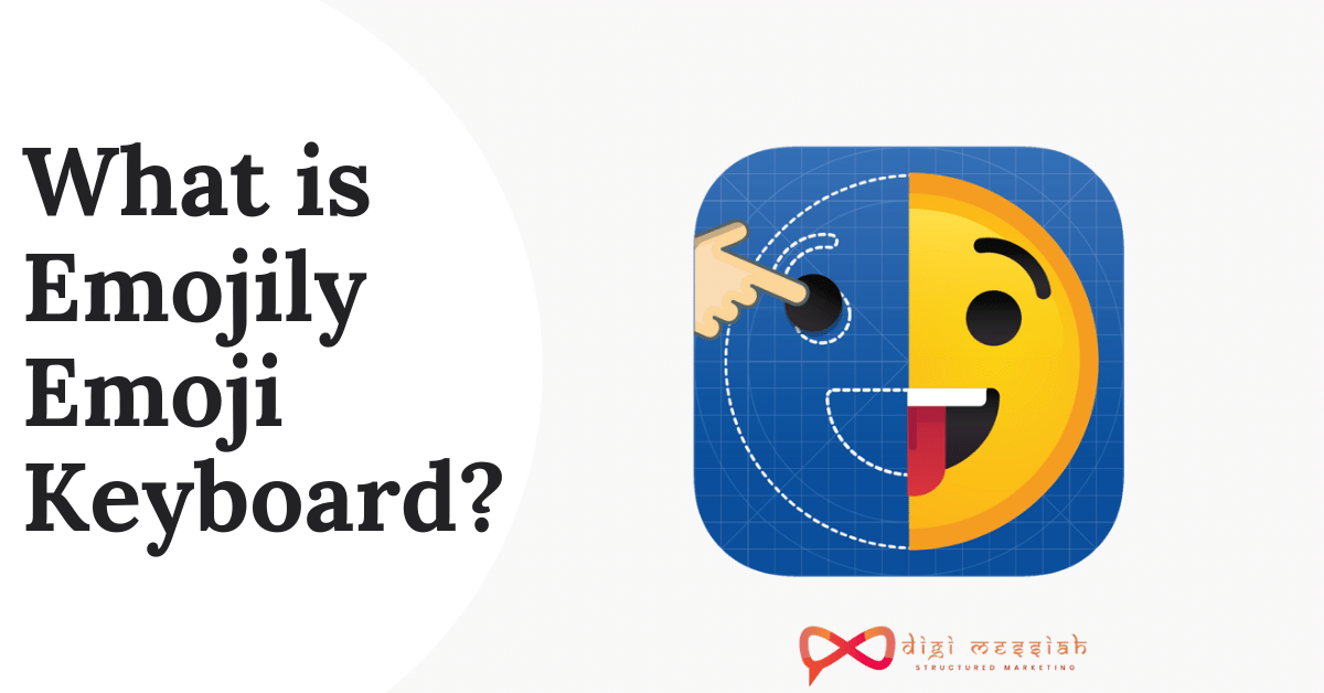 What is Emojily Emoji Keyboard
