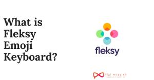 What is Fleksy Emoji Keyboard