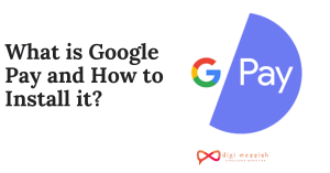 What is Google Pay and How to Install it
