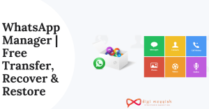 WhatsApp Manager Free Transfer, Recover & Restore