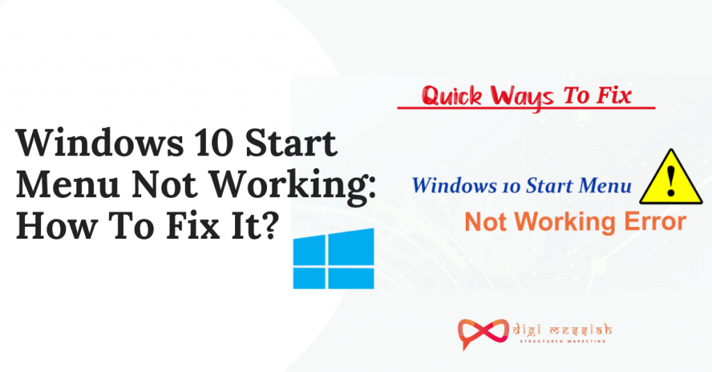 Windows 10 Start Menu Not Working_ How To Fix It_